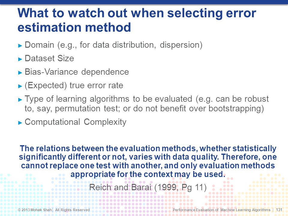 What to watch out when selecting error estimation method