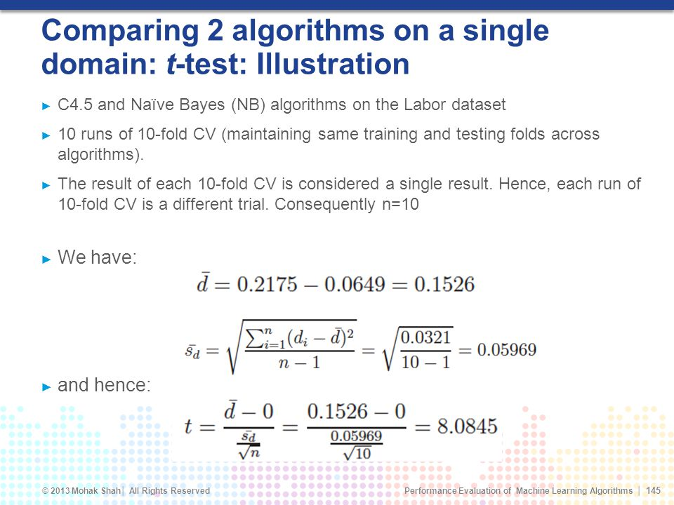 Comparing 2 algorithms on a single domain: t-test: Illustration