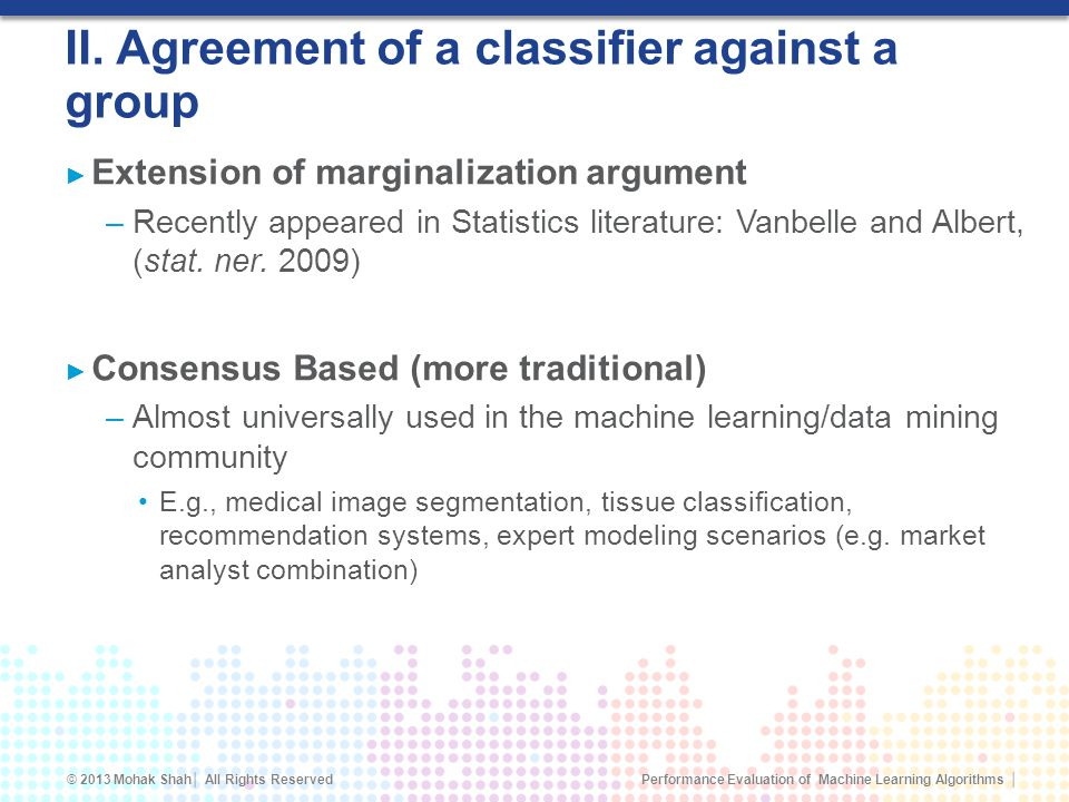 II. Agreement of a classifier against a group