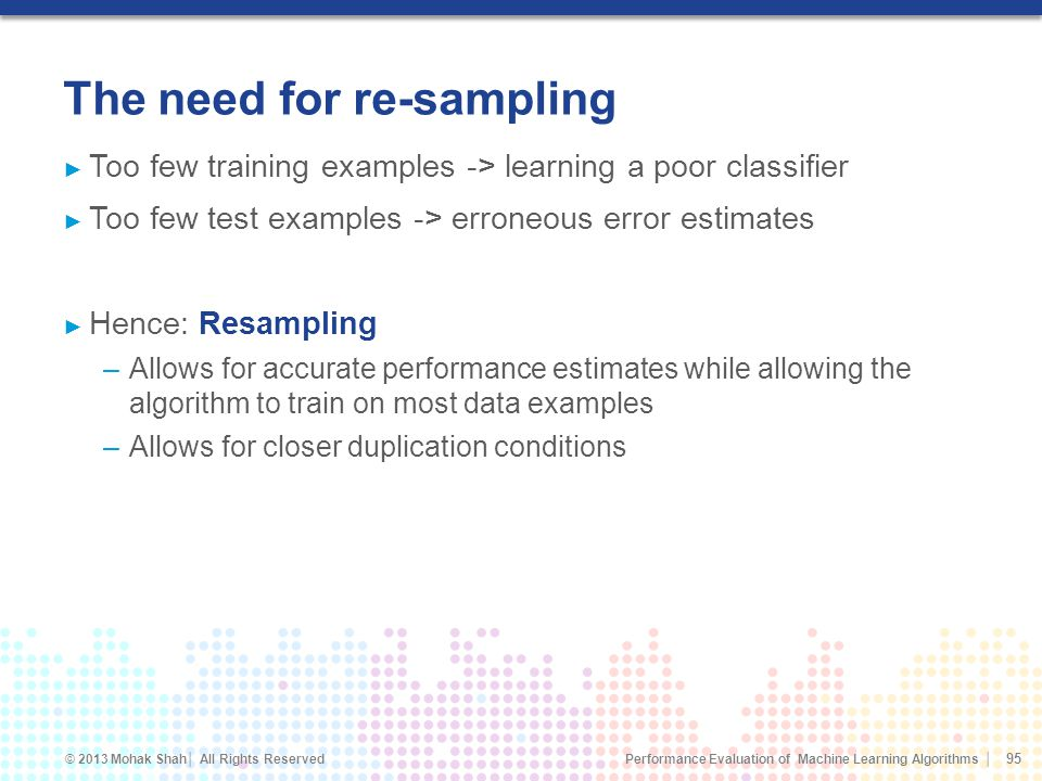 The need for re-sampling