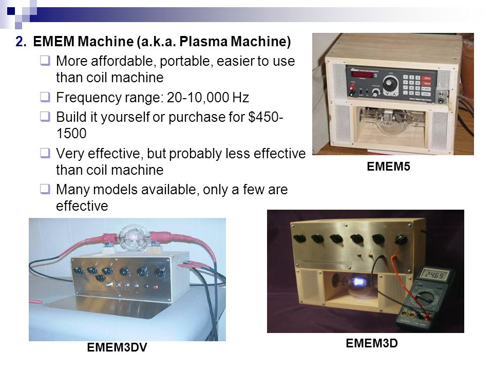 EMEM Machine (a.k.a. Plasma Machine)