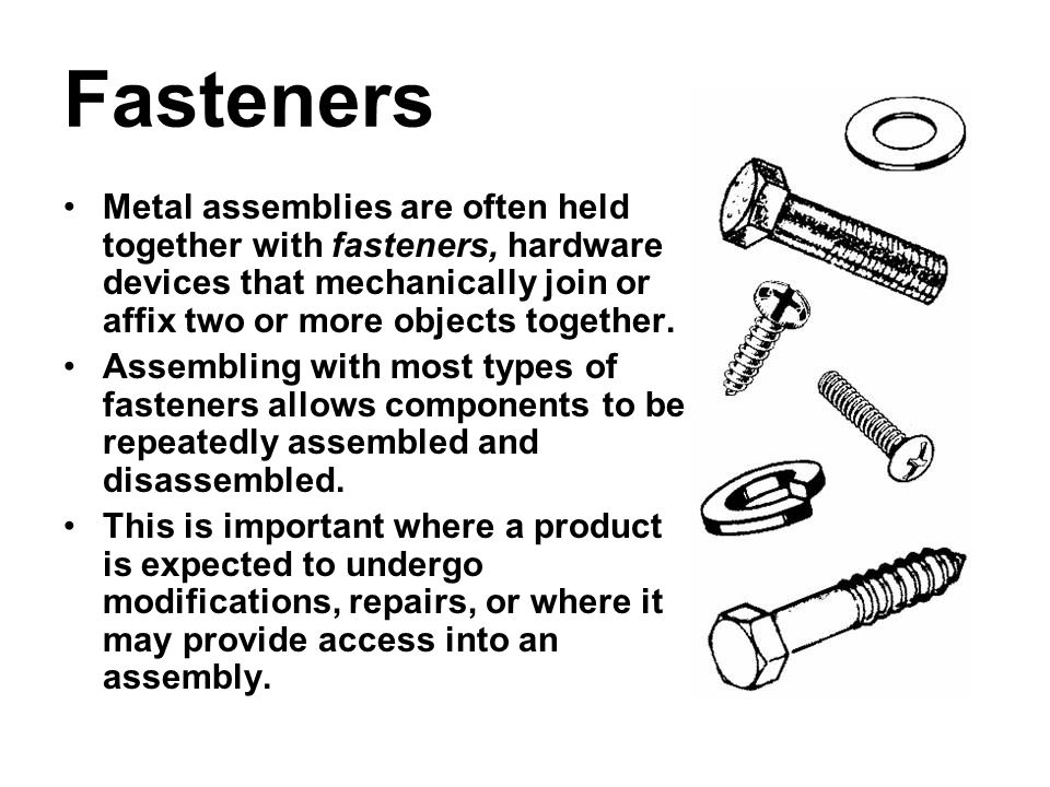 Metal Fasteners, Joining, and Adhesives - ppt download