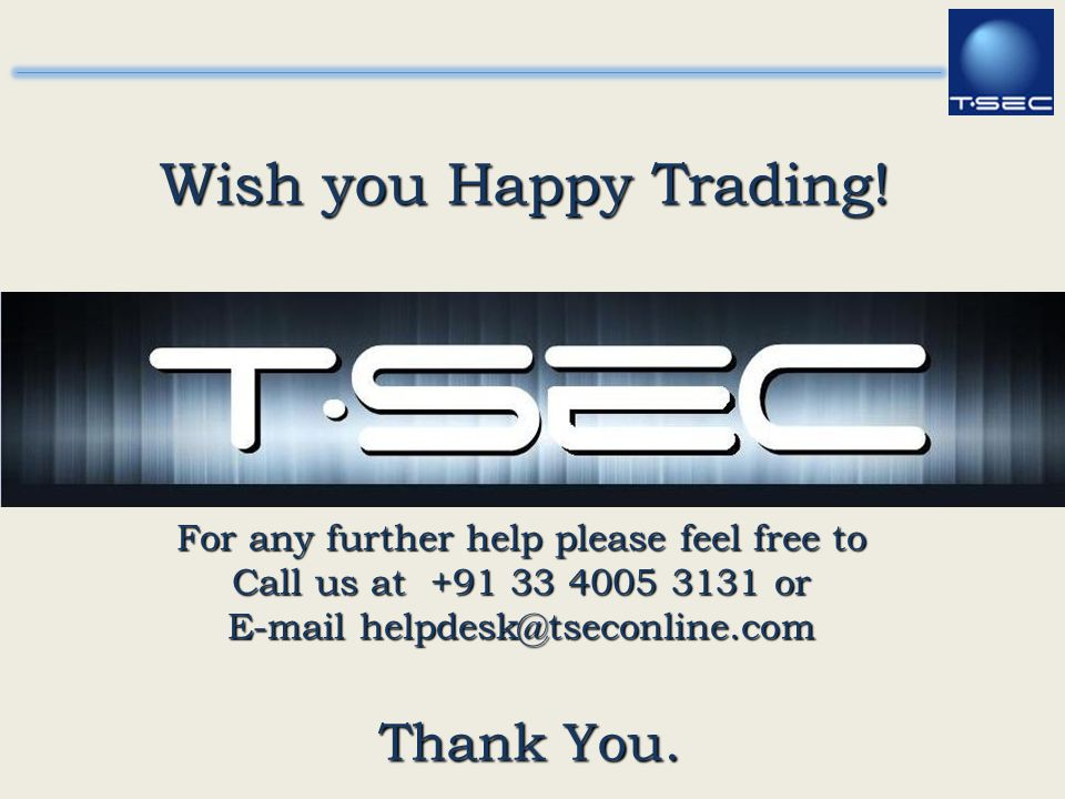 Wish you Happy Trading! Thank You.