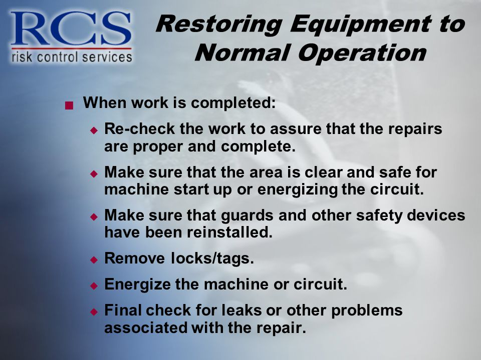 Restoring Equipment to Normal Operation