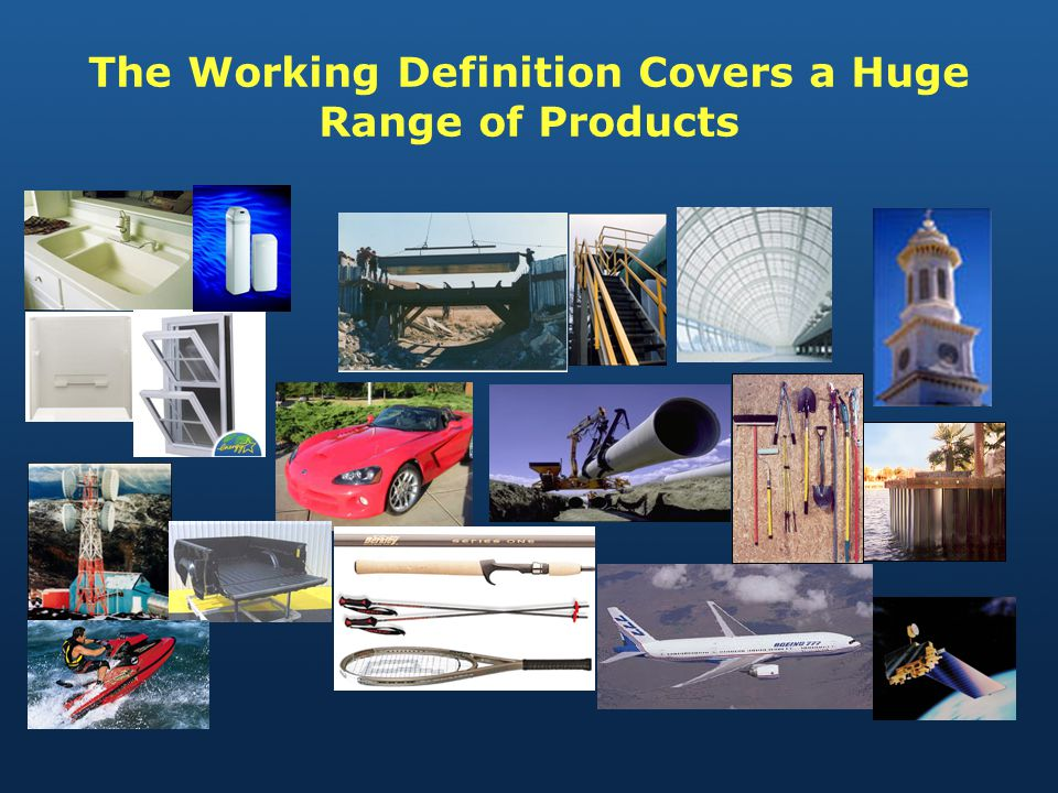 The Working Definition Covers a Huge Range of Products