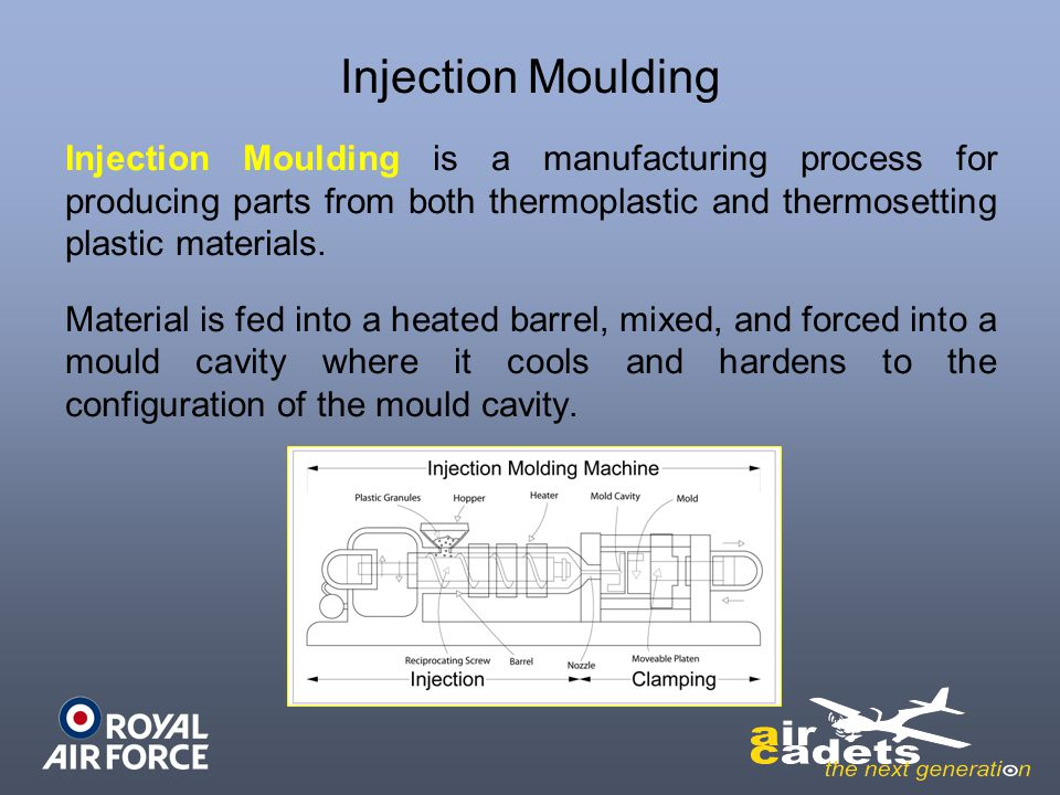 Injection Moulding Injection Moulding is a manufacturing process for producing parts from both thermoplastic and thermosetting plastic materials.