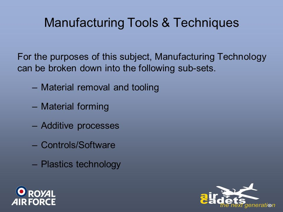 Manufacturing Tools & Techniques