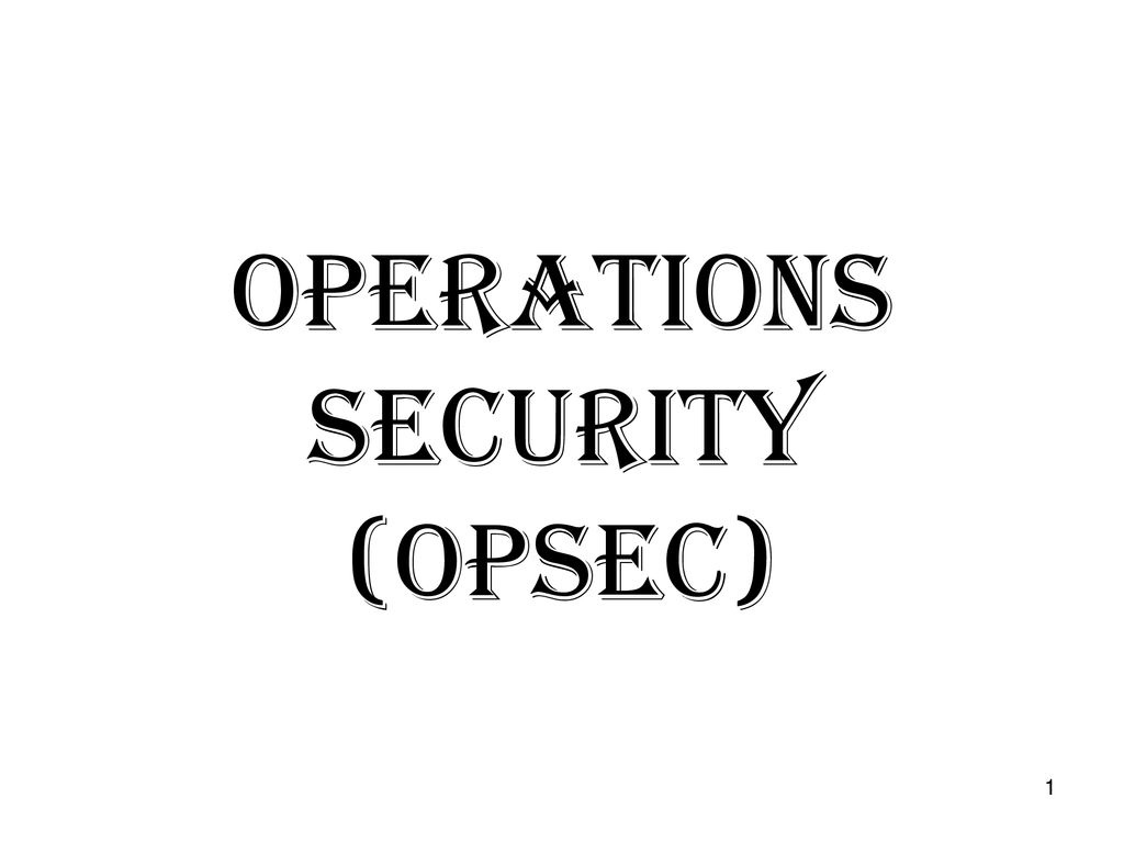 Operations Security (OPSEC) - ppt download