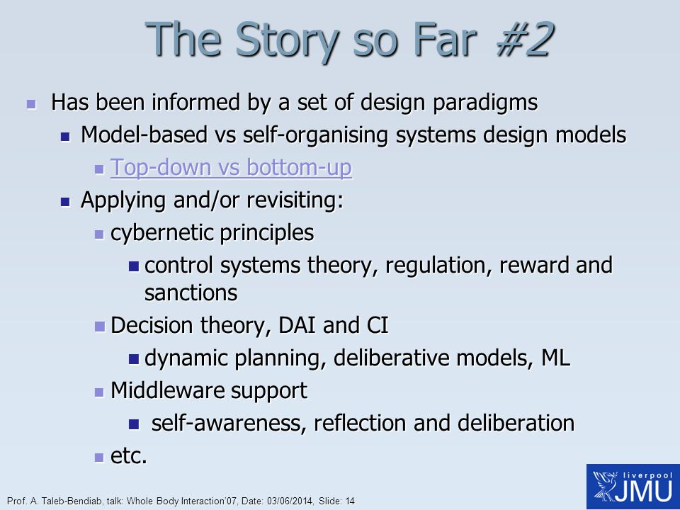 The Story so Far #2 Has been informed by a set of design paradigms