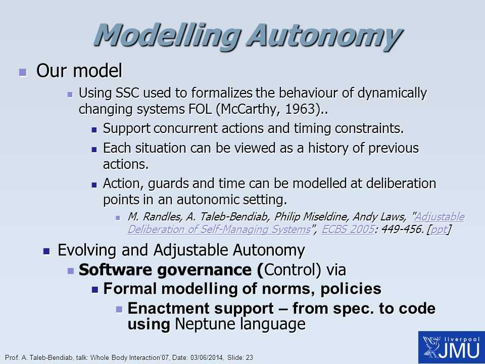 Modelling Autonomy Our model Evolving and Adjustable Autonomy
