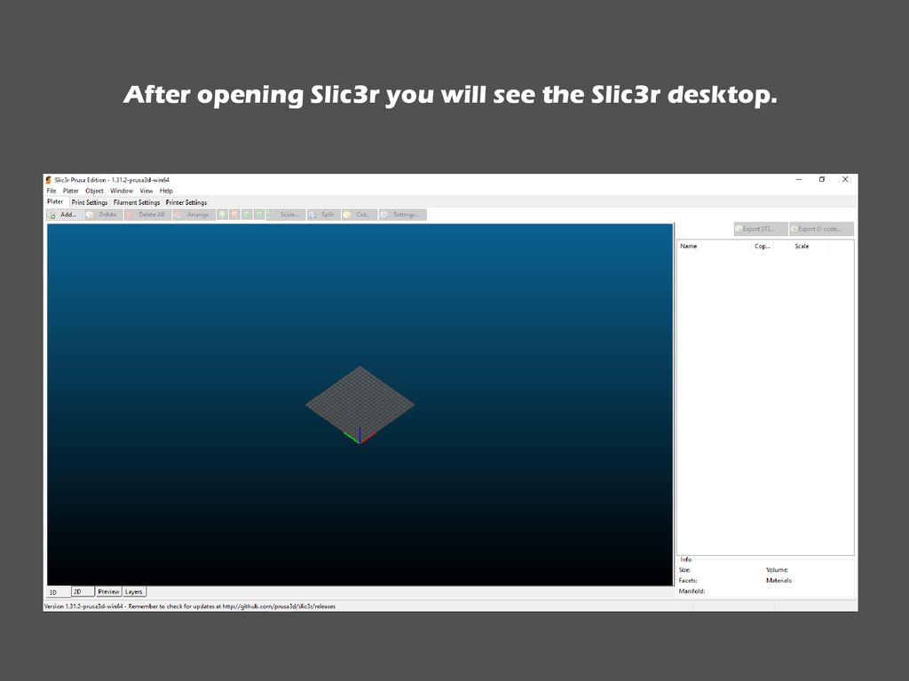After opening Slic3r you will see the Slic3r desktop  - ppt download