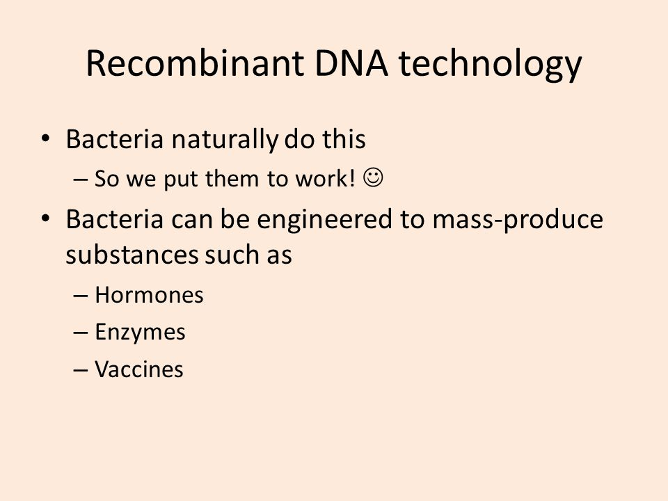 Recombinant DNA technology