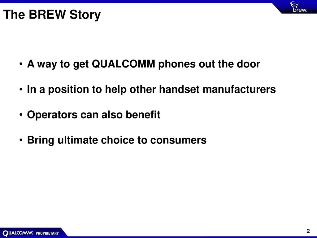 Mobilizing the Wireless World with BREW® - ppt download