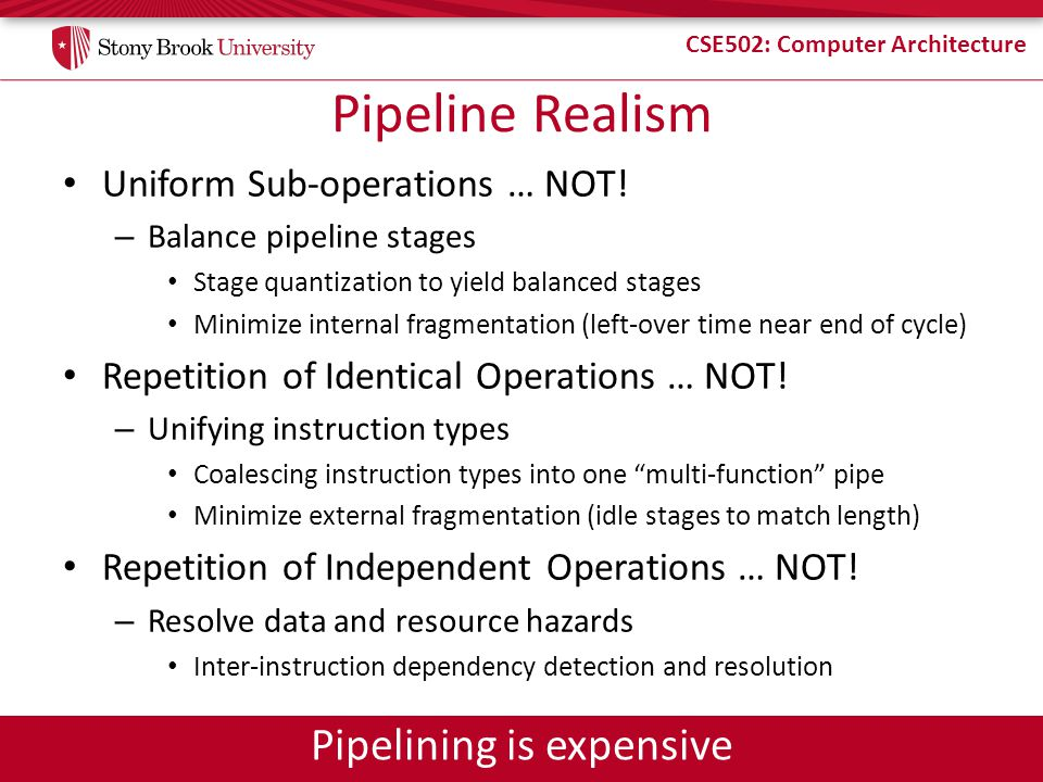 Pipelining is expensive
