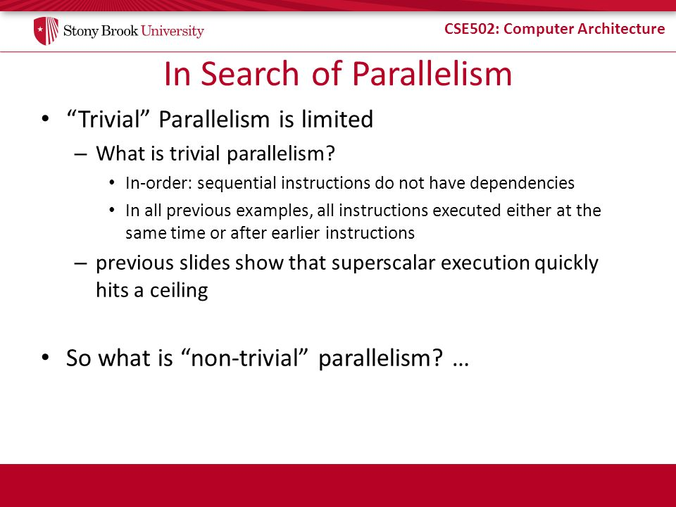 In Search of Parallelism
