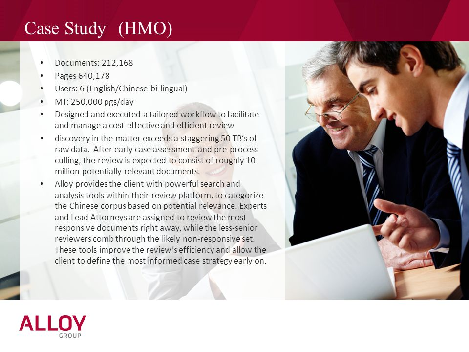 Case Study (HMO) Documents: 212,168 Pages 640,178