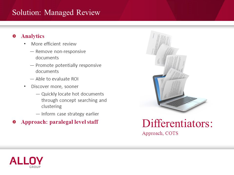 Differentiators: Solution: Managed Review Analytics