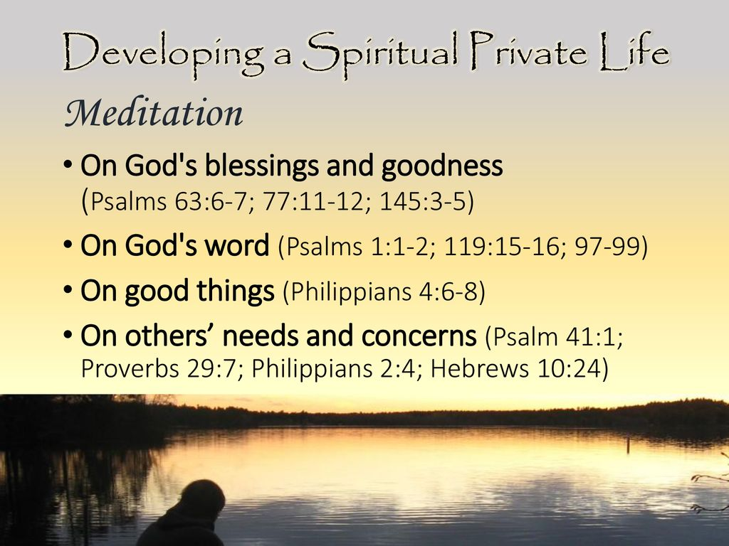 Developing a Spiritual Private Life - ppt download