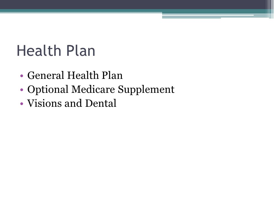 Health Plan General Health Plan Optional Medicare Supplement