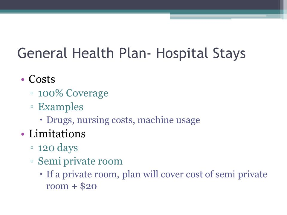 General Health Plan- Hospital Stays