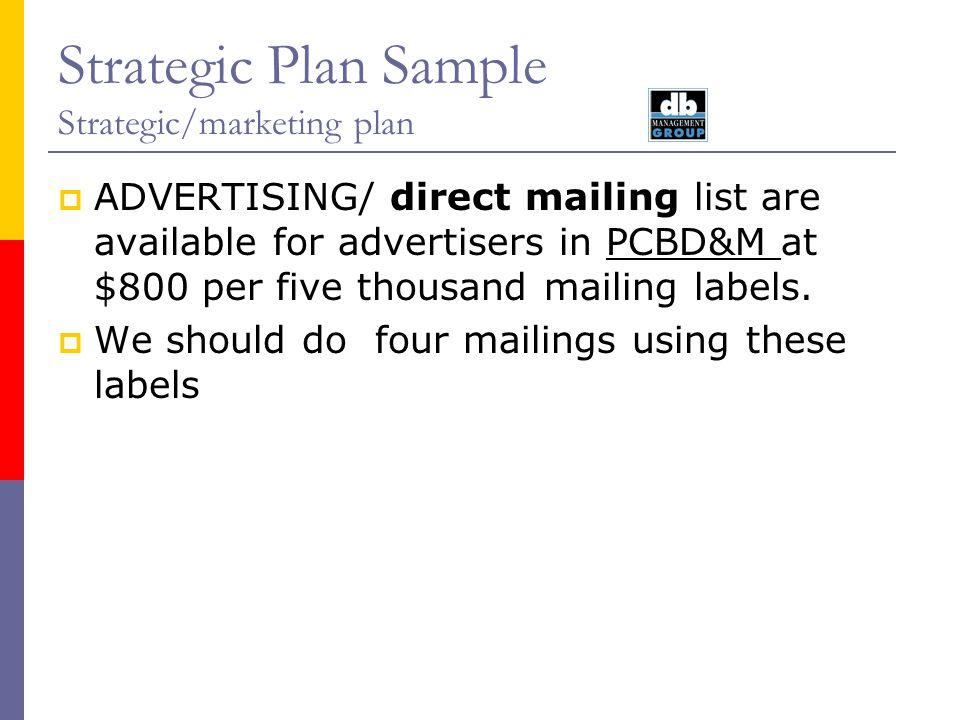 Strategic Plan Sample Strategic/Marketing plan August ppt