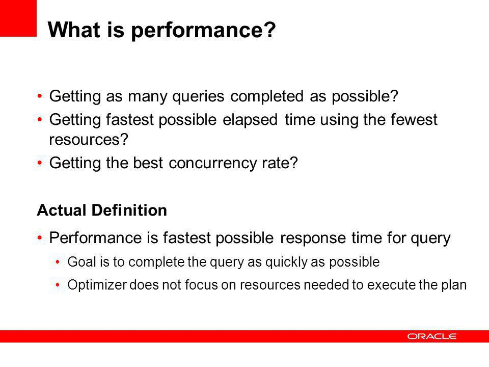 What is performance Getting as many queries completed as possible
