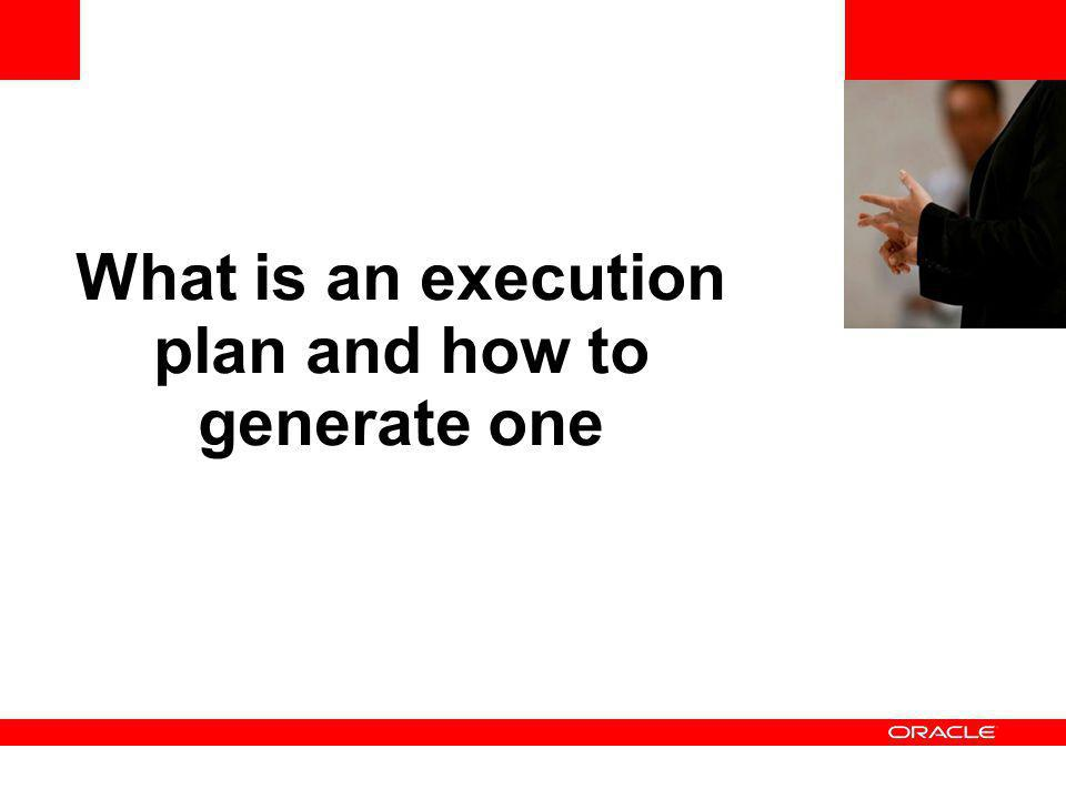 What is an execution plan and how to generate one