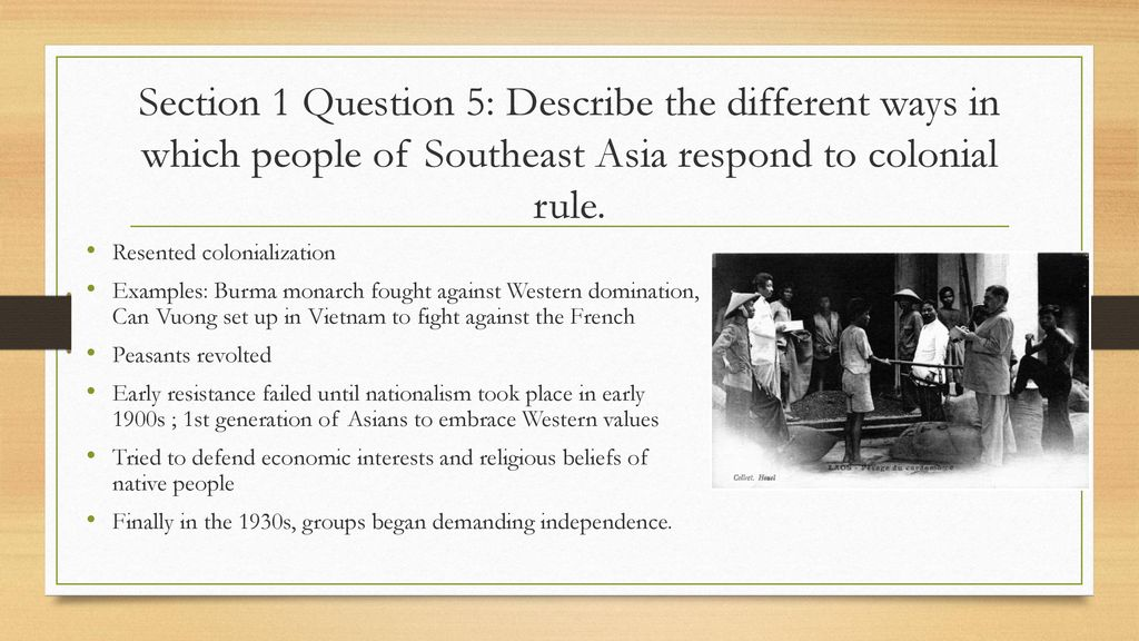 Colonial Rule in Southeast Asia - ppt download