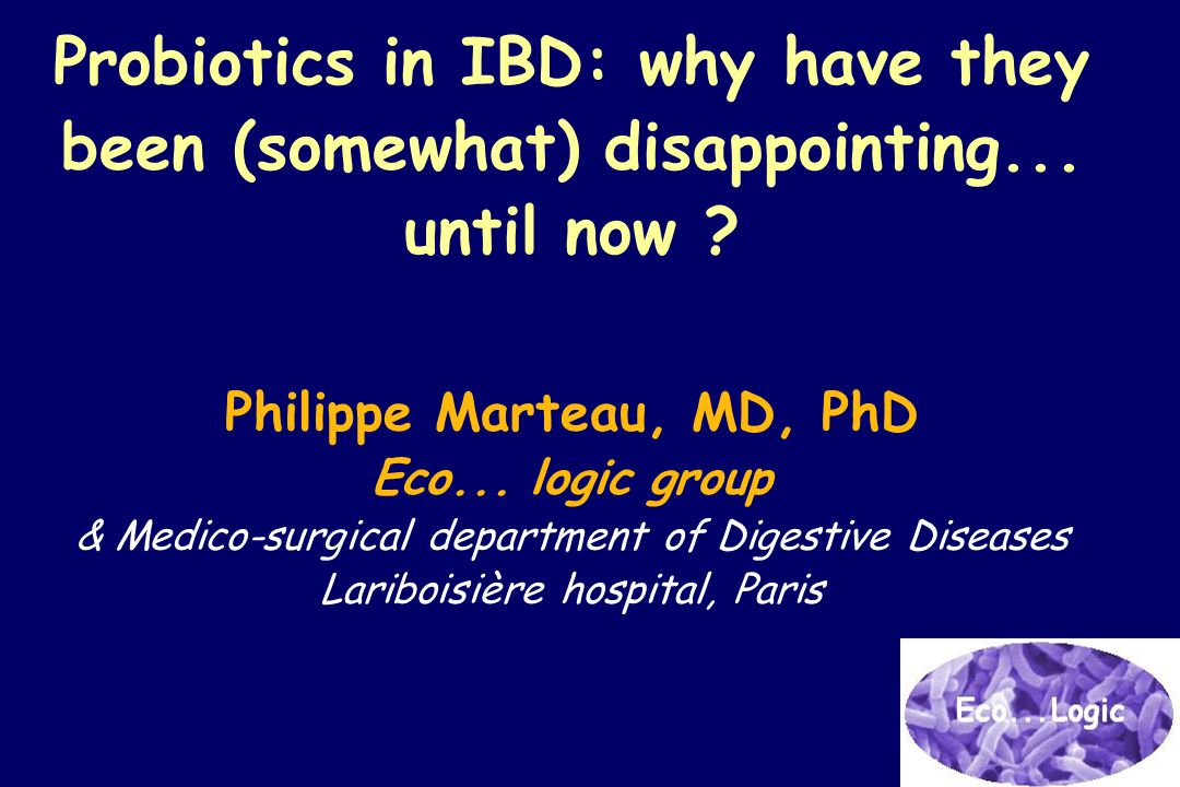 Probiotics in IBD: why have they been (somewhat) disappointing