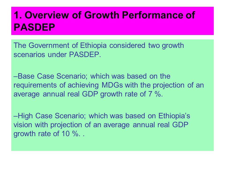 1. Overview of Growth Performance of PASDEP
