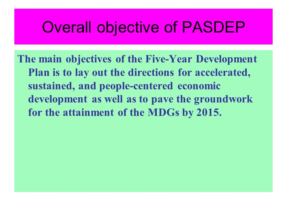 Overall objective of PASDEP