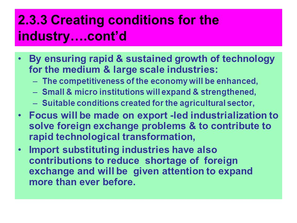 2.3.3 Creating conditions for the industry….cont'd