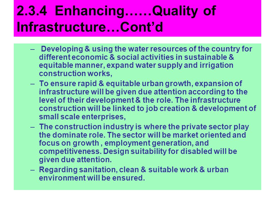 2.3.4 Enhancing……Quality of Infrastructure…Cont'd