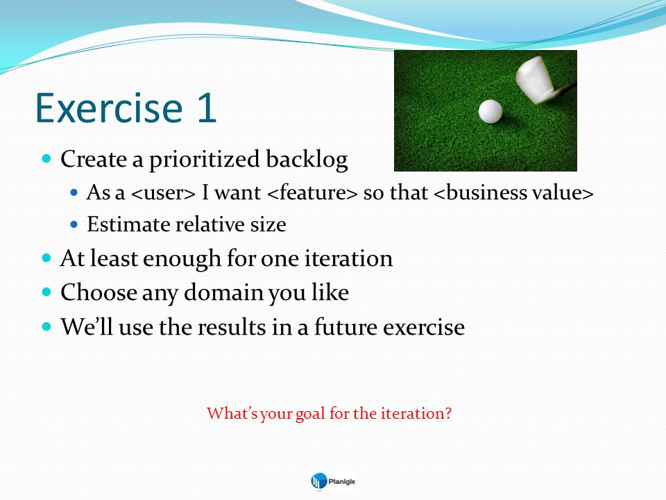 Exercise 1 Create a prioritized backlog