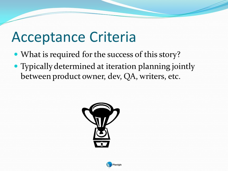 Acceptance Criteria What is required for the success of this story