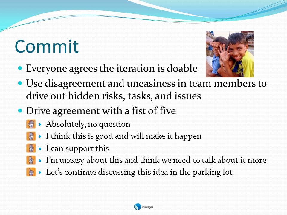 Commit Everyone agrees the iteration is doable
