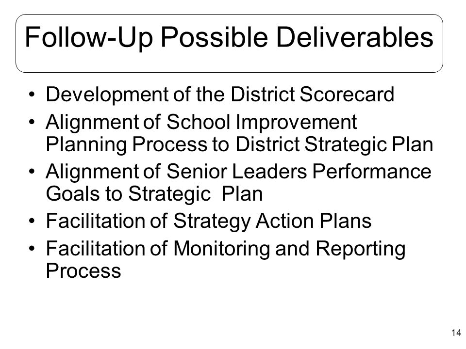 Follow-Up Possible Deliverables