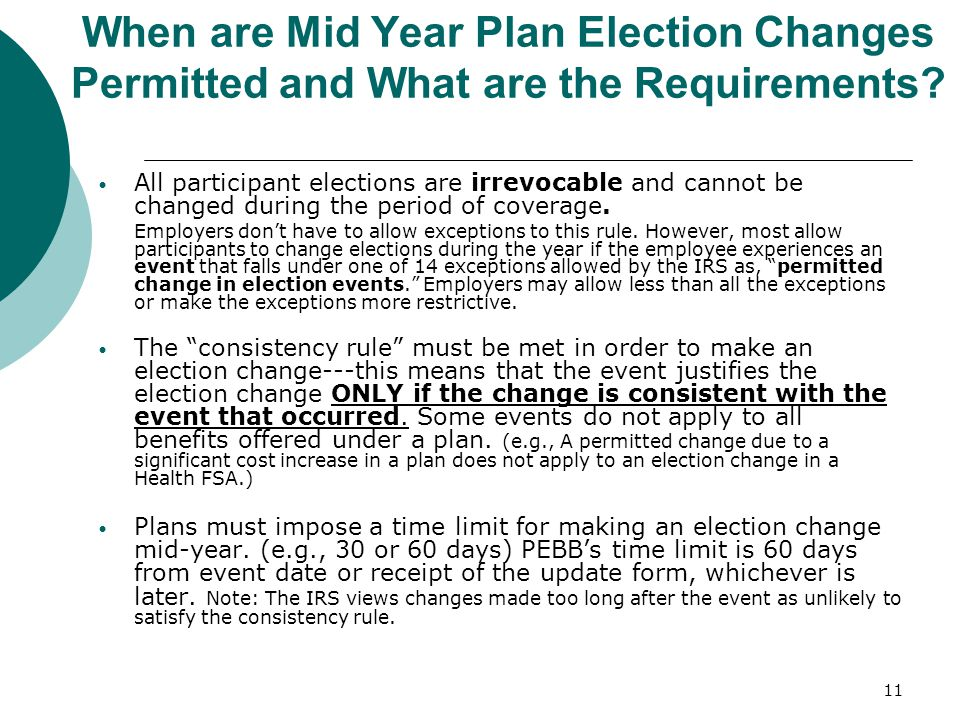 When are Mid Year Plan Election Changes Permitted and What are the Requirements