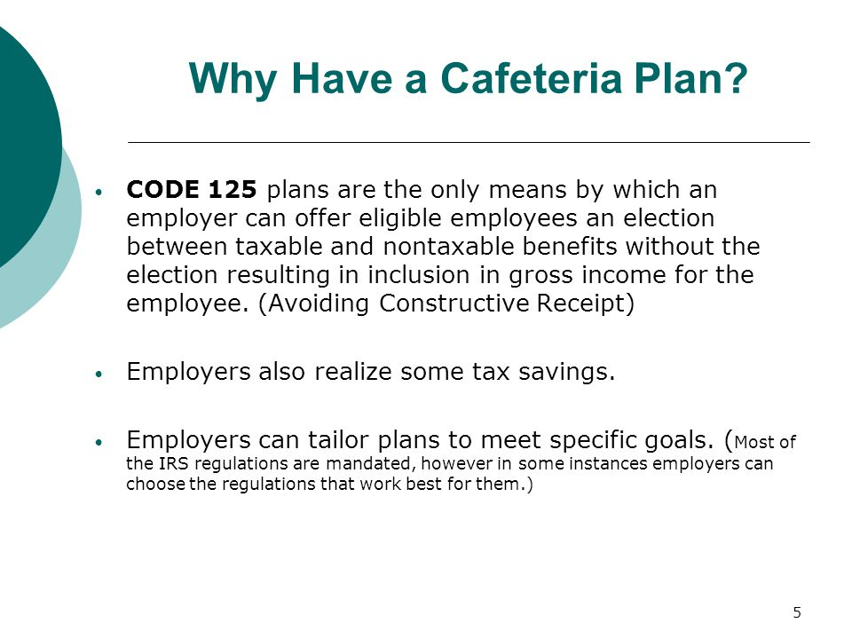 Why Have a Cafeteria Plan