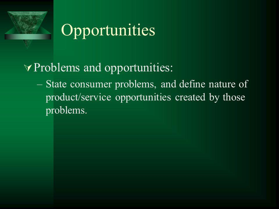 Opportunities Problems and opportunities: