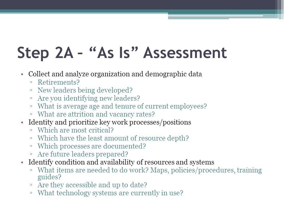 Step 2A – As Is Assessment