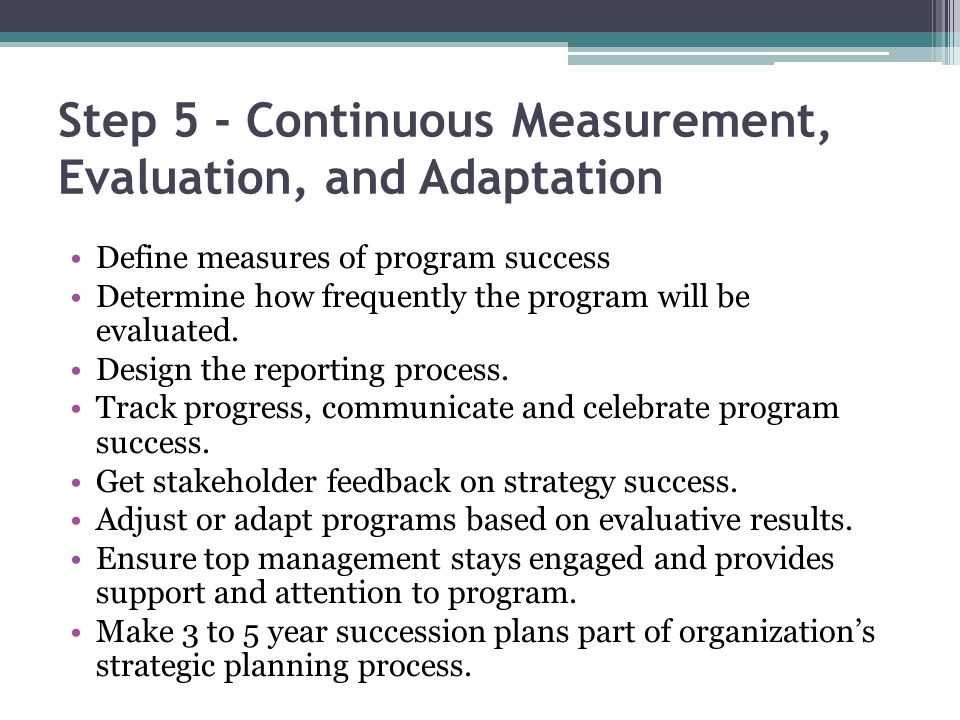 Step 5 - Continuous Measurement, Evaluation, and Adaptation
