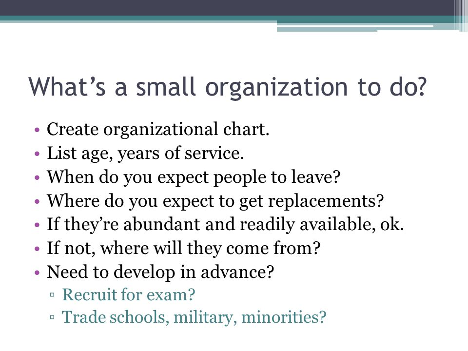 What's a small organization to do