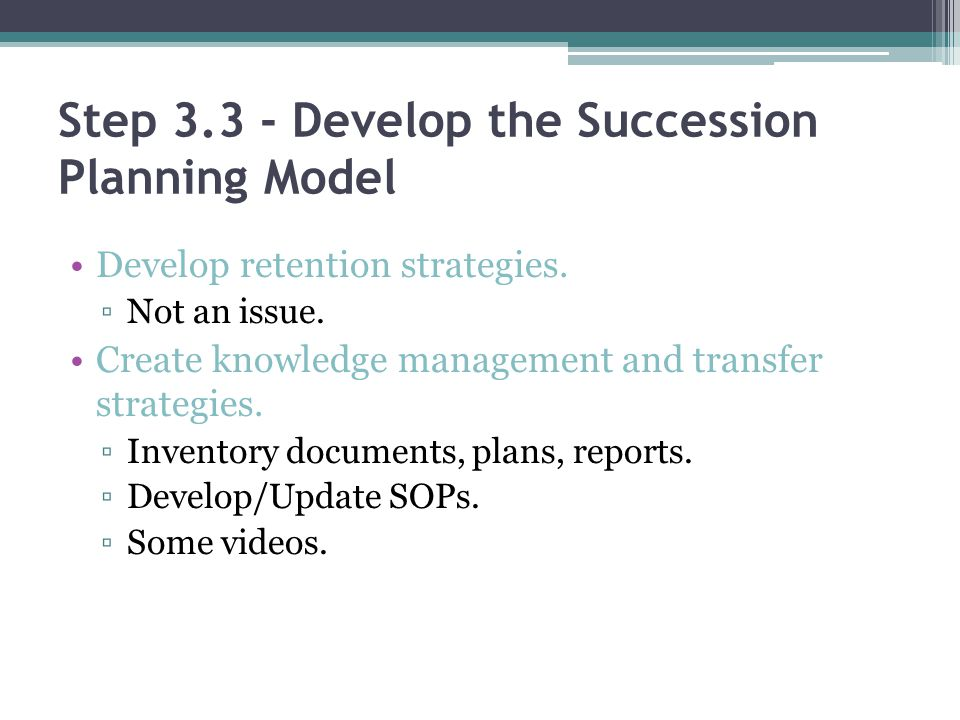 Step 3.3 - Develop the Succession Planning Model