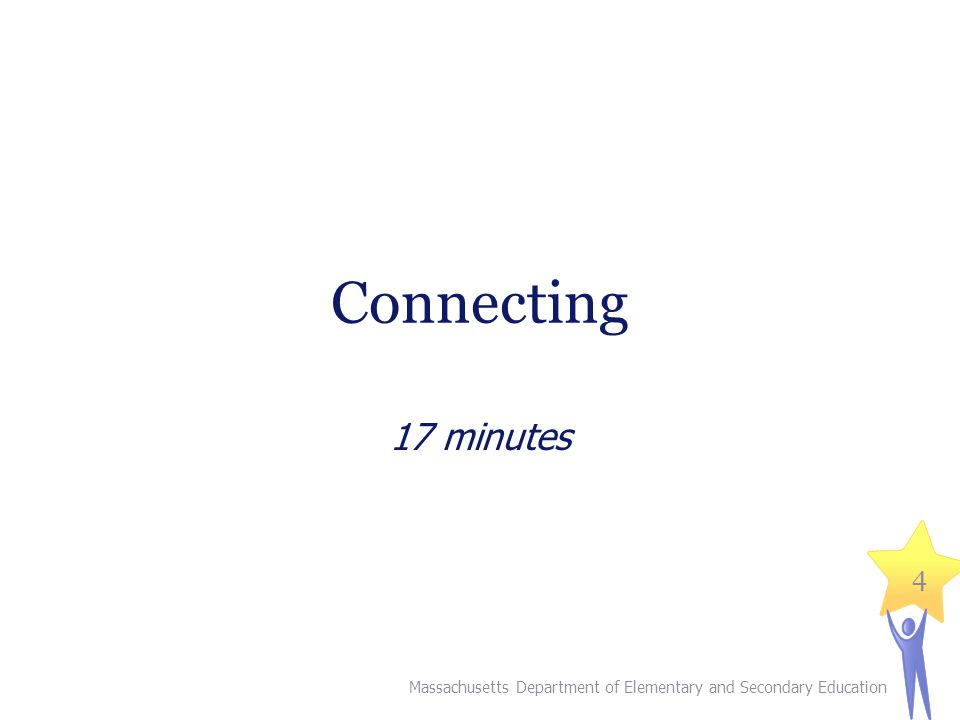II. Connecting (17 minutes)