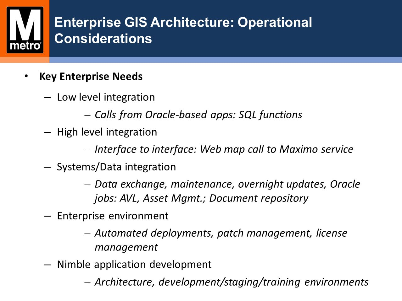 Enterprise GIS Architecture: Operational Considerations