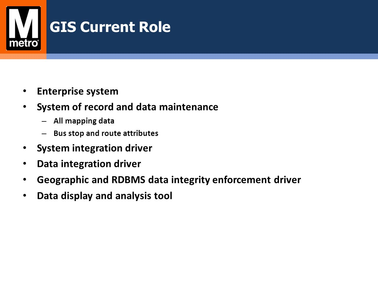 GIS Current Role Enterprise system