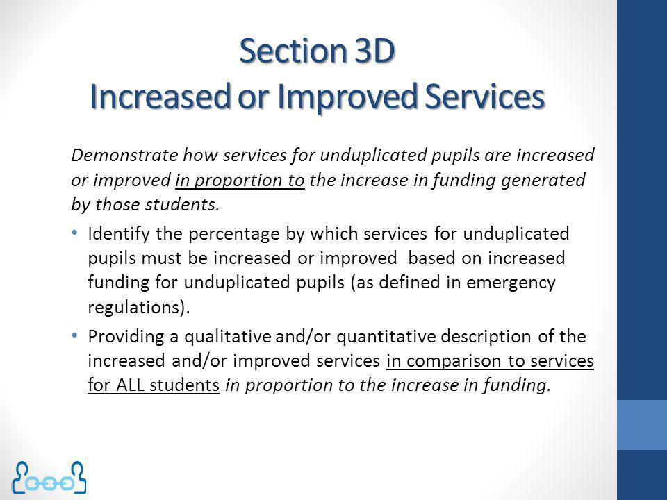 Section 3D Increased or Improved Services