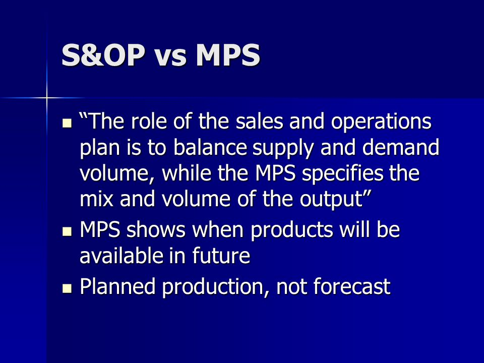 S&OP vs MPS