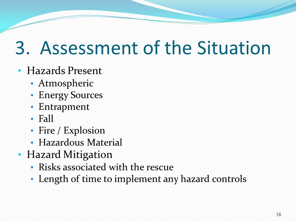 3. Assessment of the Situation